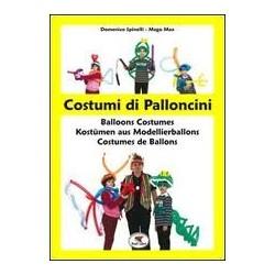 Costumi di palloncini Domenico Spinelli