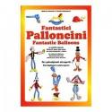 FANTASTICI PALLONCINI P. Michelotto e R. Menafro