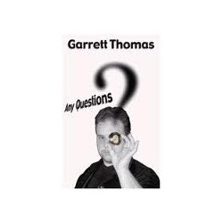 Thomas Garret- Any Questions?