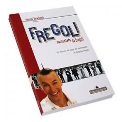 Fregoli raccontato da Fregoli - Arturo Brachetti