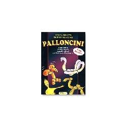 Divertirsi con i Palloncini di Paolo Michelotto