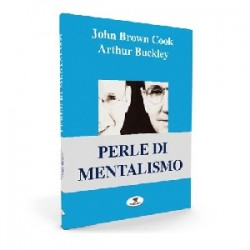 John Brown Cook & Arthur Buckley - Perle di mentalismo