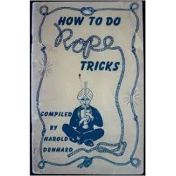 How to do rope Tricks By Harold Denhard