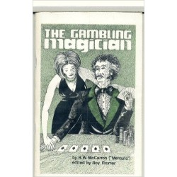 The Gambling Magician by BW McCarron (Author), Roy Fromer (Editor)