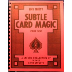 Trost, Nick: Subtle Card Magic Part One