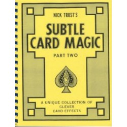Trost, Nick: Subtle Card Magic Part Two
