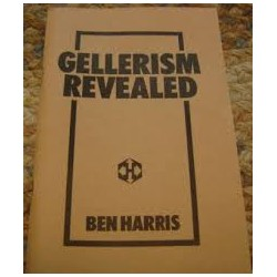 Gellerism Revealed by Ben Harris