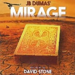 Mirage by JB Dumas & David Stone