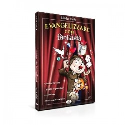 Suor Linda Frola - Evangelizzare con fantasia