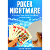 Poker Nightmare by Devin Knight