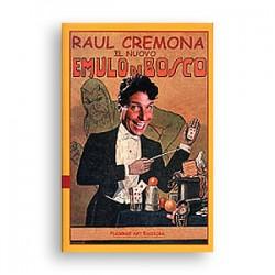 Raul Cremona - Il nuovo emulo di Bosco