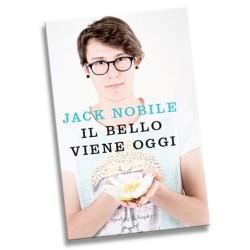 Jack Nobile - Il bello viene oggi